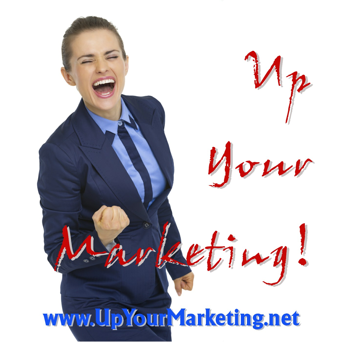Up Your Marketing!